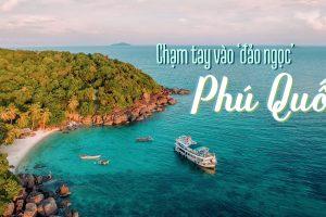Đến với Đảo Ngọc Phú Quốc thì có gì?